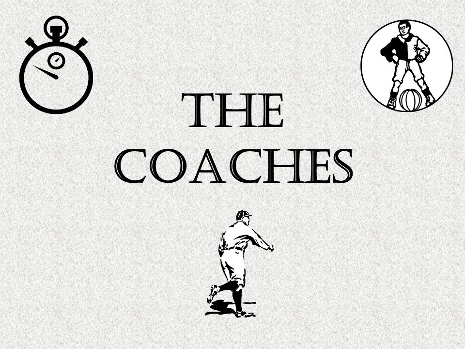The Coaches