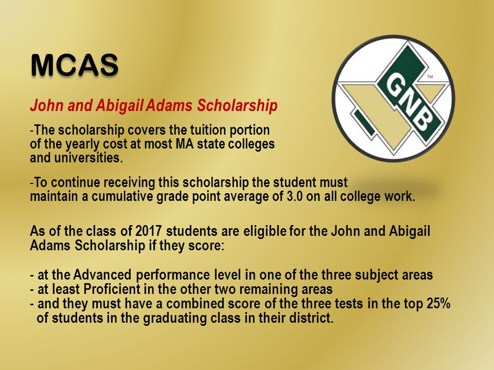 MCAS John and Abigail Adams Scholarship