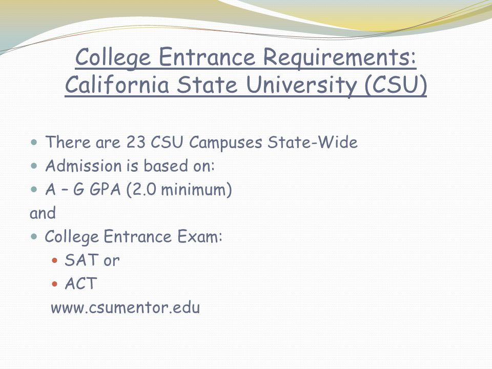 College Entrance Requirements: California State University (CSU)