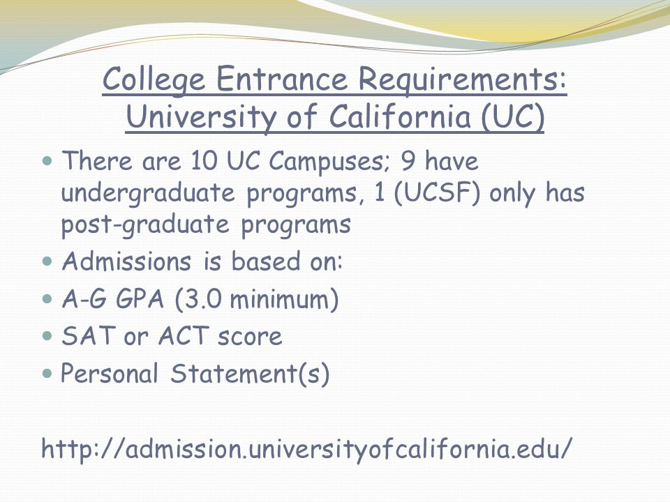 College Entrance Requirements: University of California (UC)