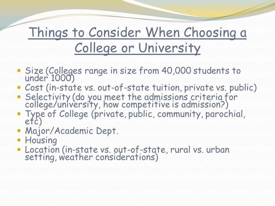 Things to Consider When Choosing a College or University