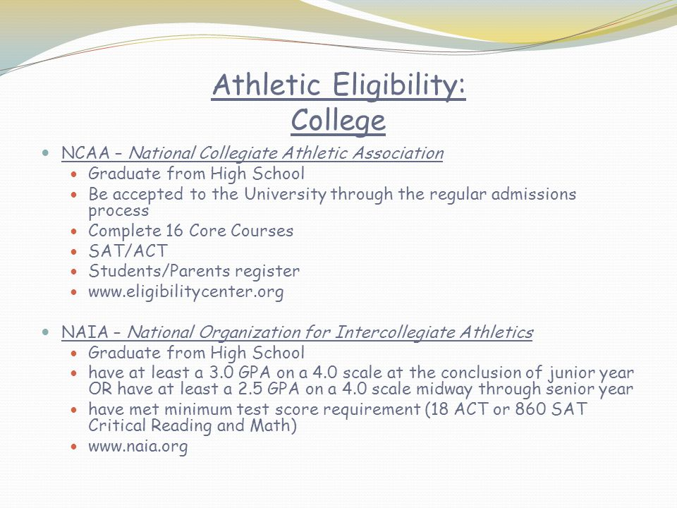 Athletic Eligibility: College