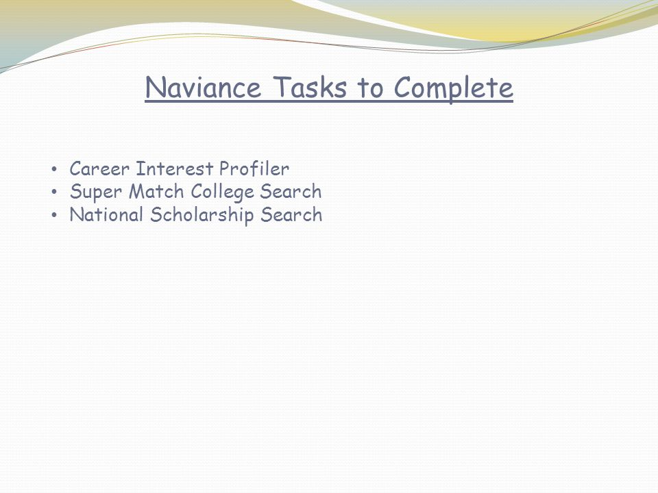 Naviance Tasks to Complete