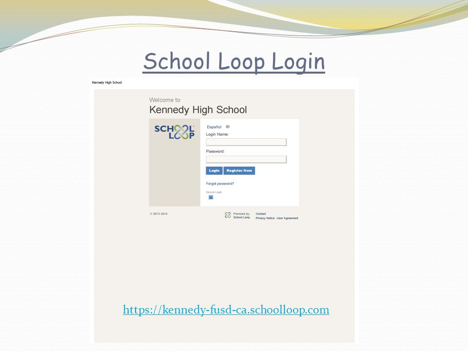 School Loop Login https://kennedy-fusd-ca.schoolloop.com