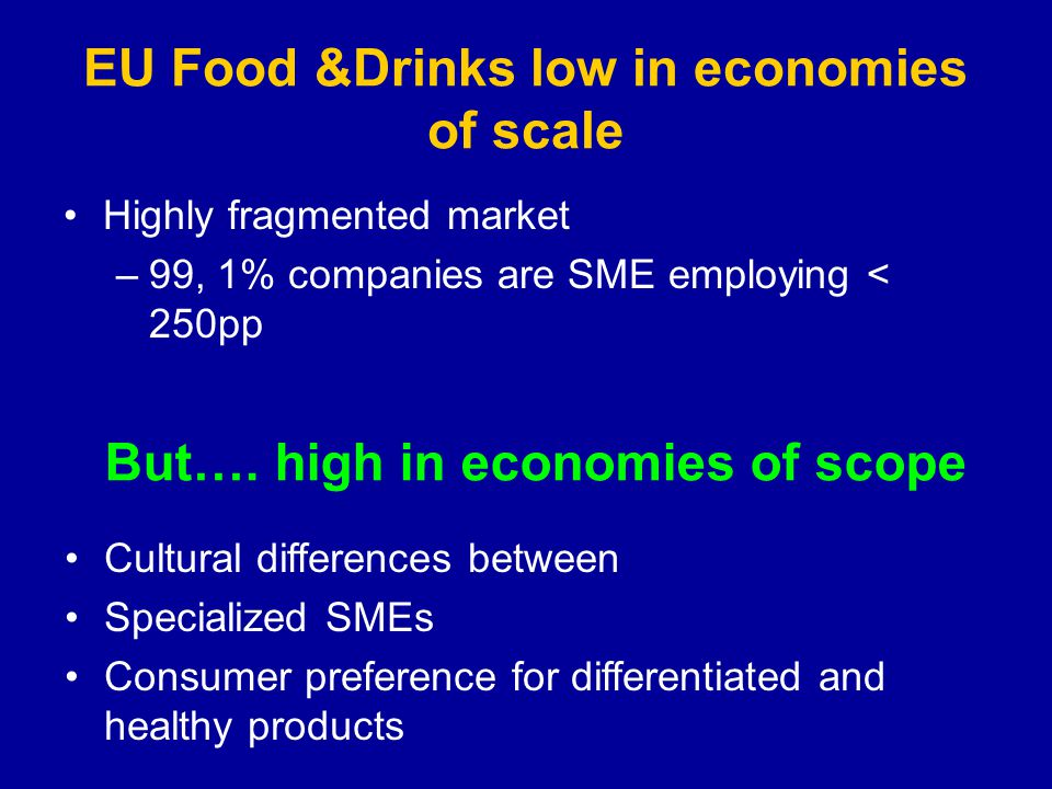 EU Food &Drinks low in economies of scale