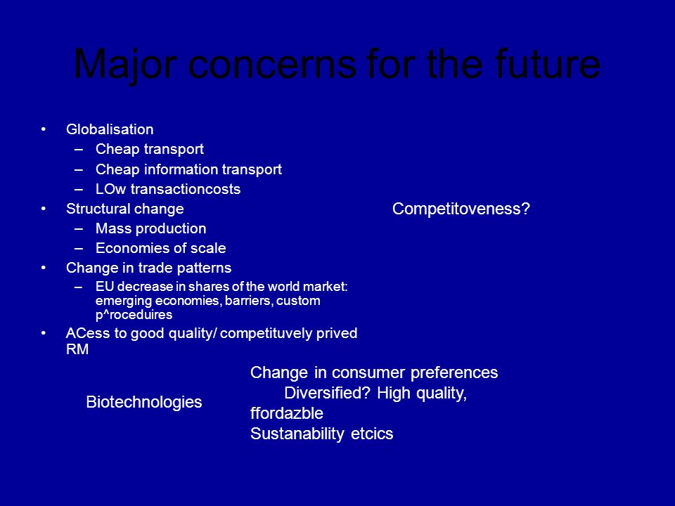 Major concerns for the future