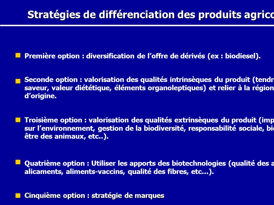 Stratégies de différenciation des produits agricoles.