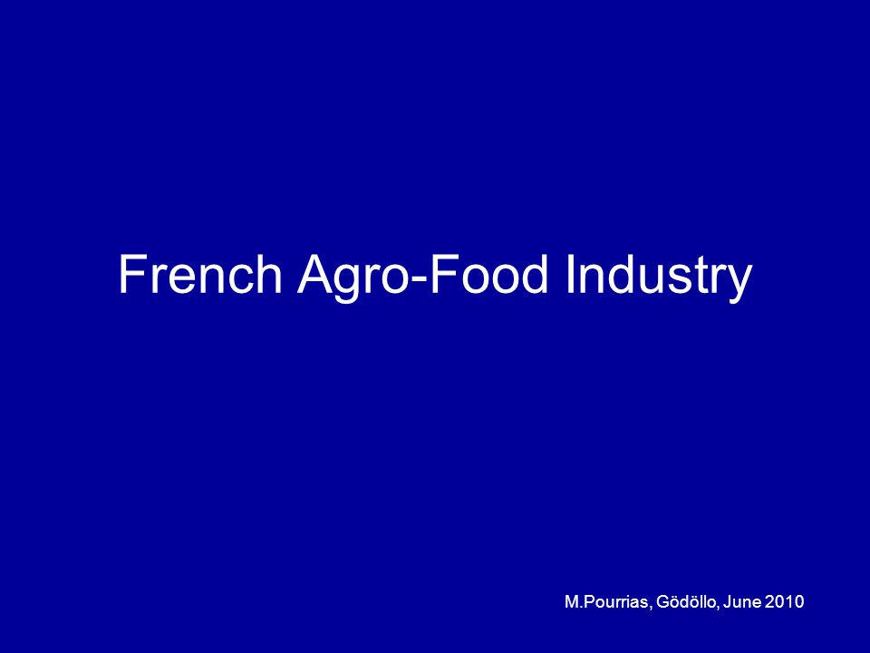 French Agro-Food Industry