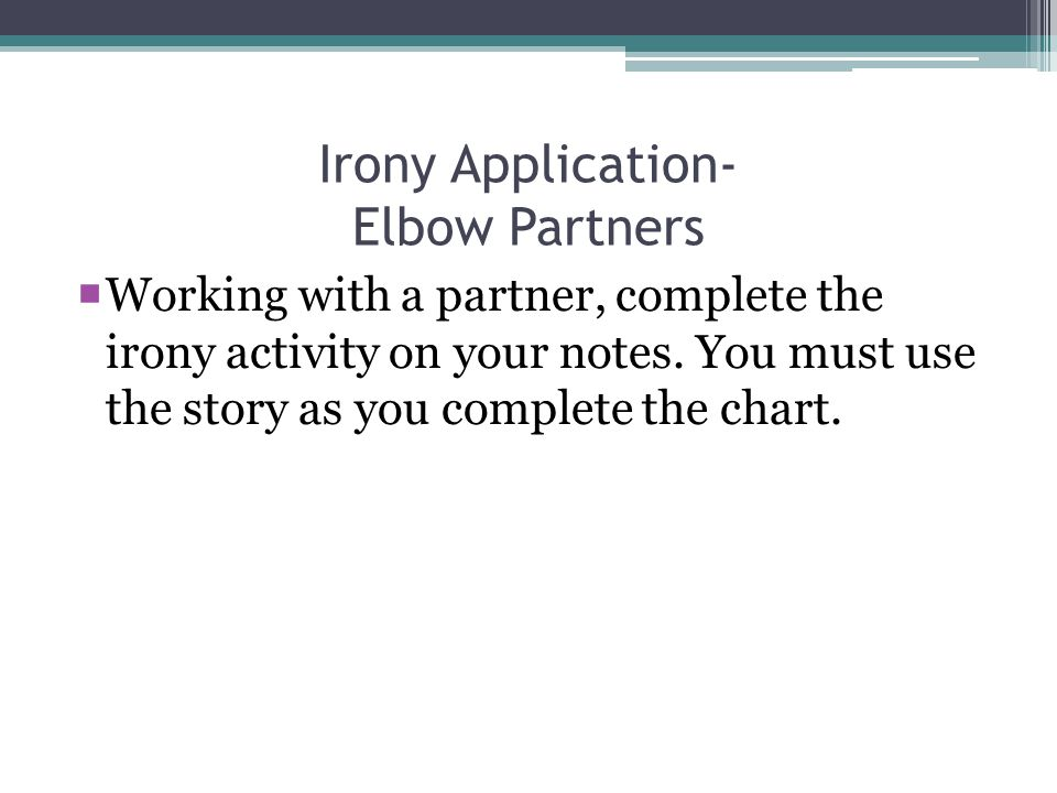 Irony Application- Elbow Partners