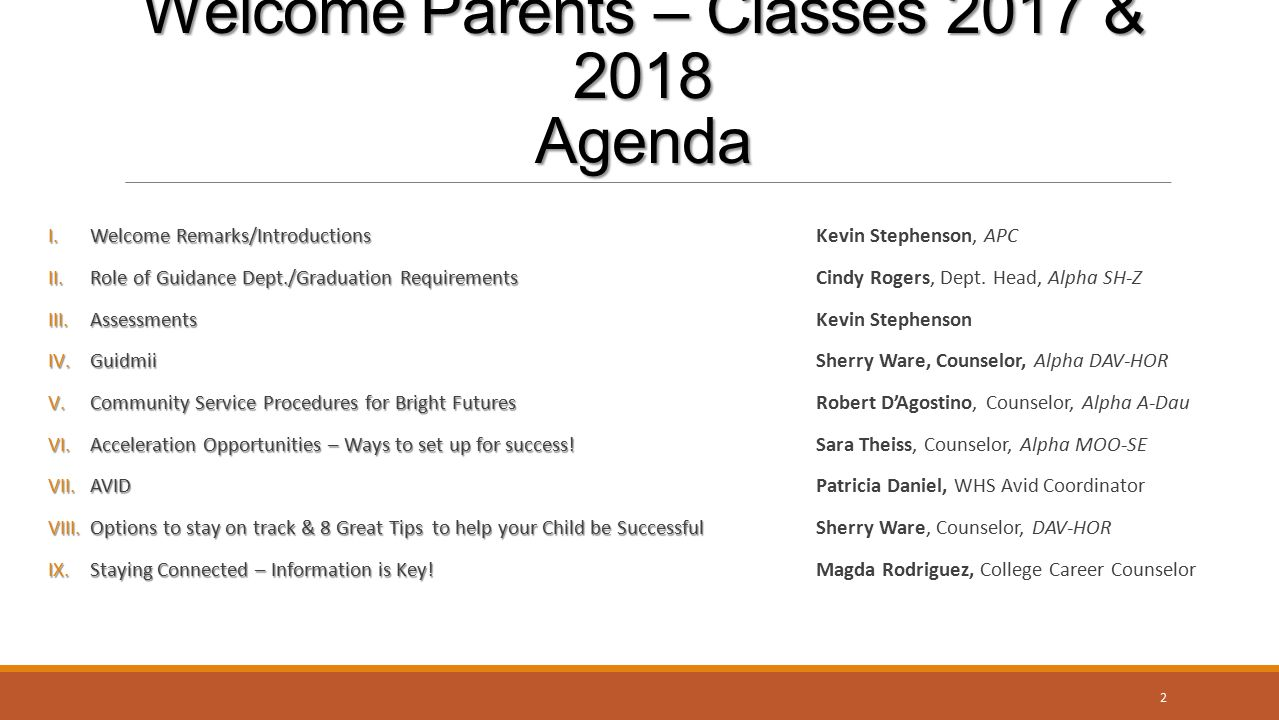 Welcome Parents – Classes 2017 & 2018 Agenda
