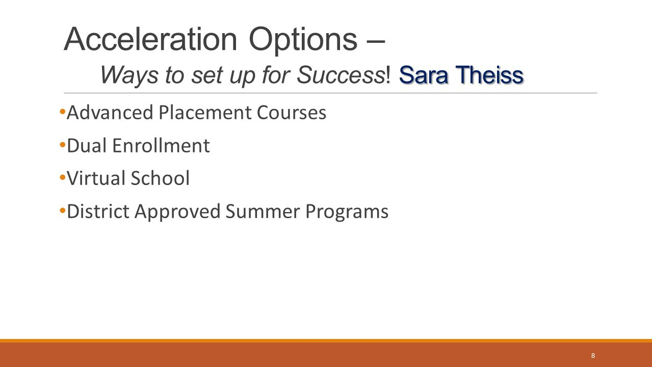 Acceleration Options – Ways to set up for Success! Sara Theiss