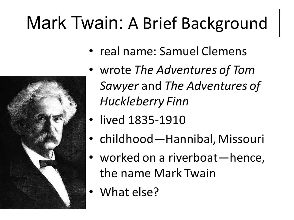 Mark Twain: A Brief Background