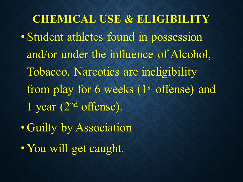 Chemical use & eligibility