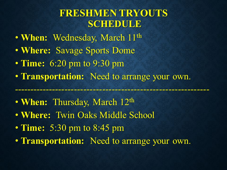 Freshmen Tryouts SCHEDULE