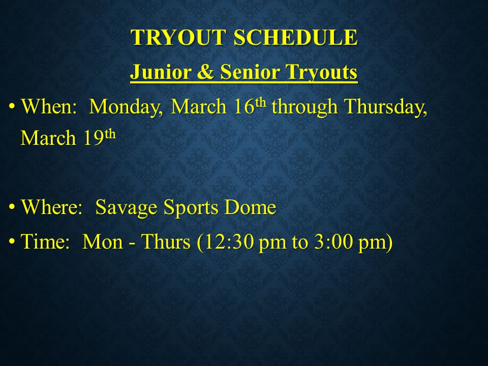 Junior & Senior Tryouts