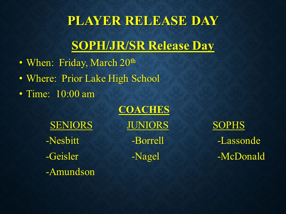 SOPH/JR/SR Release Day