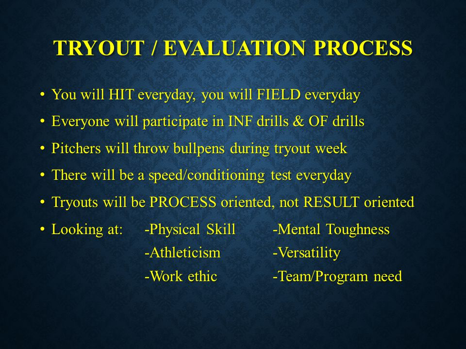 TRYOUT / EVALUATION PROCESS