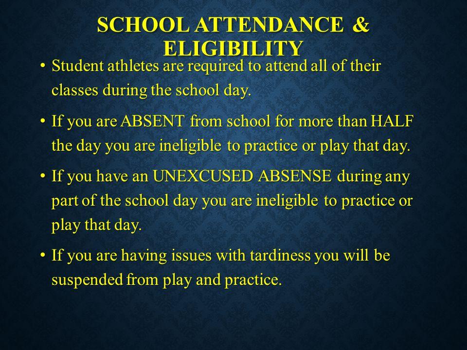 School attendance & eligibility