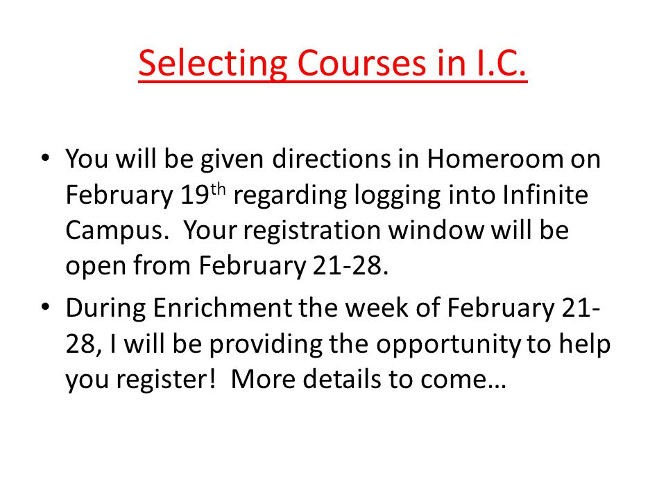 Selecting Courses in I.C.