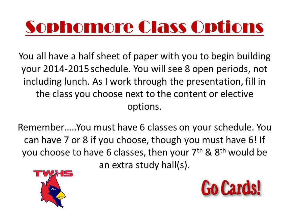 Sophomore Class Options