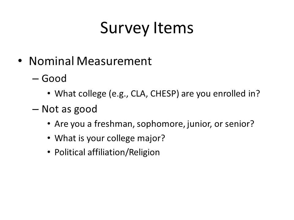 Survey Items Nominal Measurement Good Not as good
