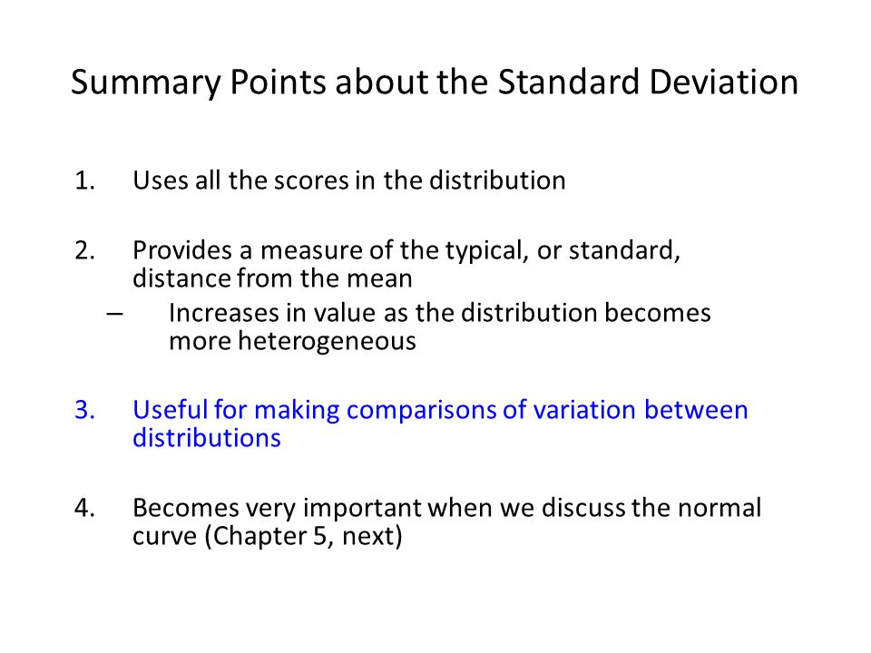 Summary Points about the Standard Deviation