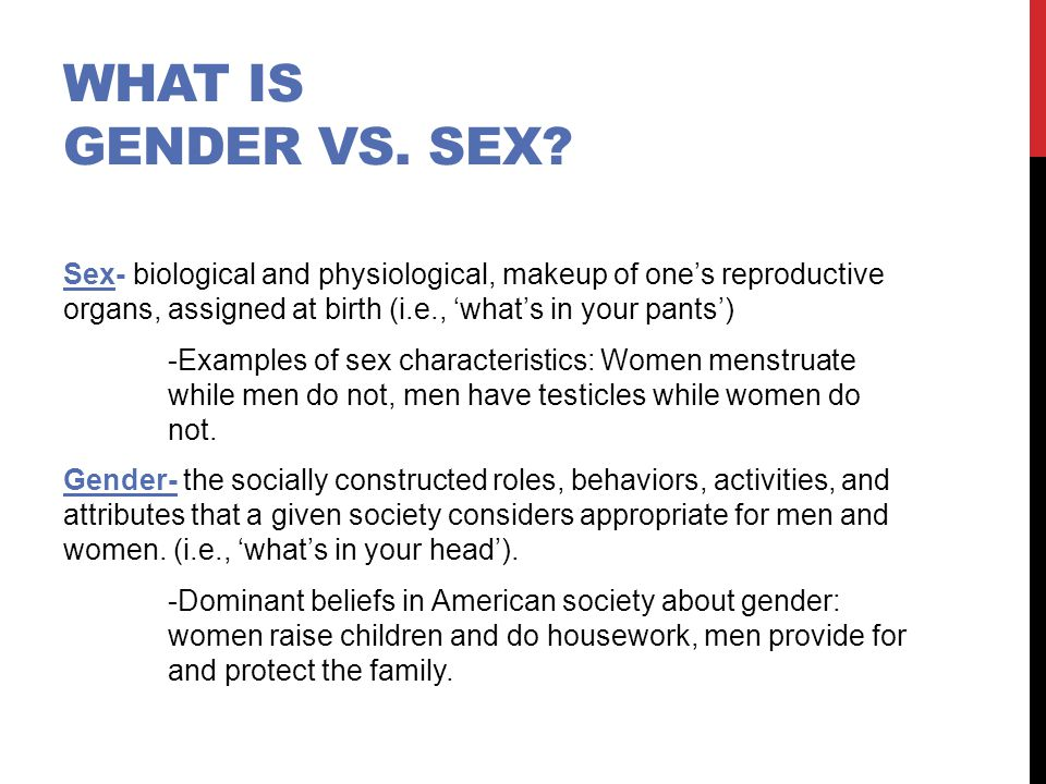 What is gender vs. Sex