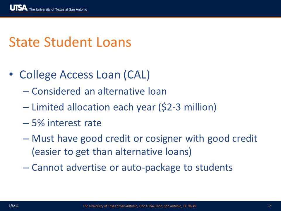 State Student Loans College Access Loan (CAL)