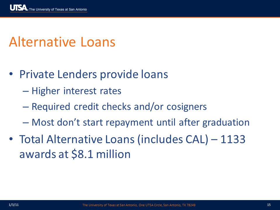 Alternative Loans Private Lenders provide loans