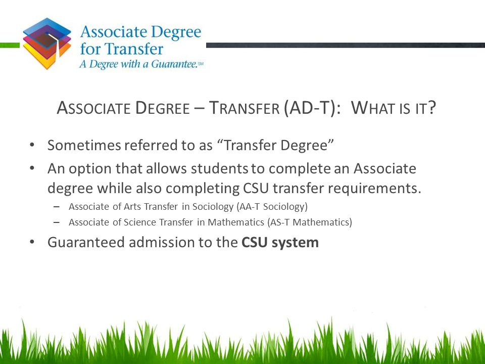 Associate Degree – Transfer (AD-T): What is it