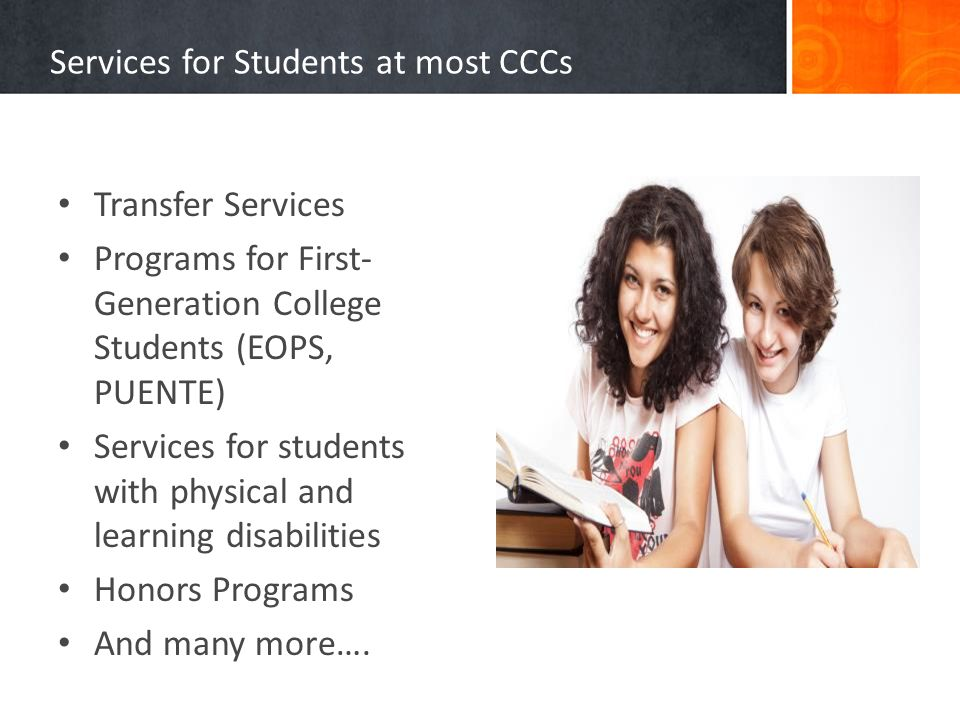 Services for Students at most CCCs