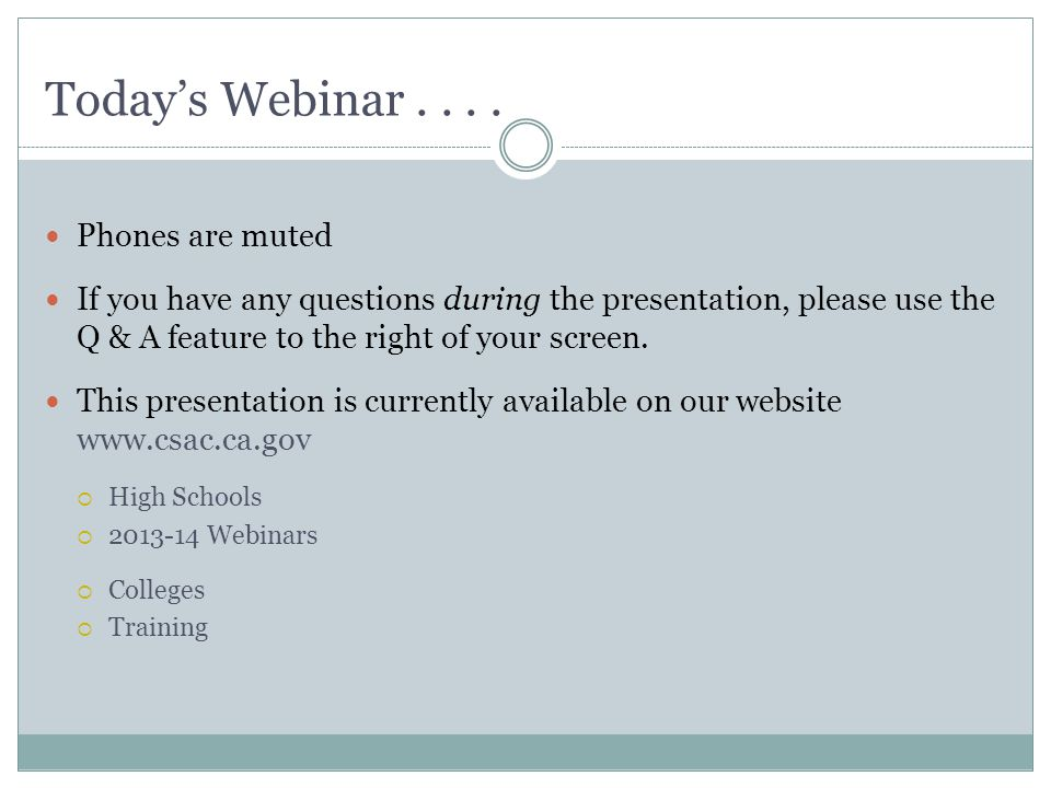 Today's webinar . . . . Phones are muted