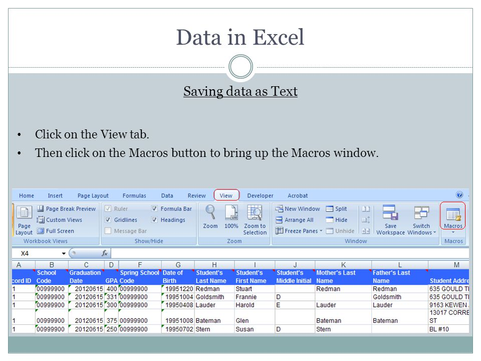 Data in Excel Saving data as Text Click on the View tab.
