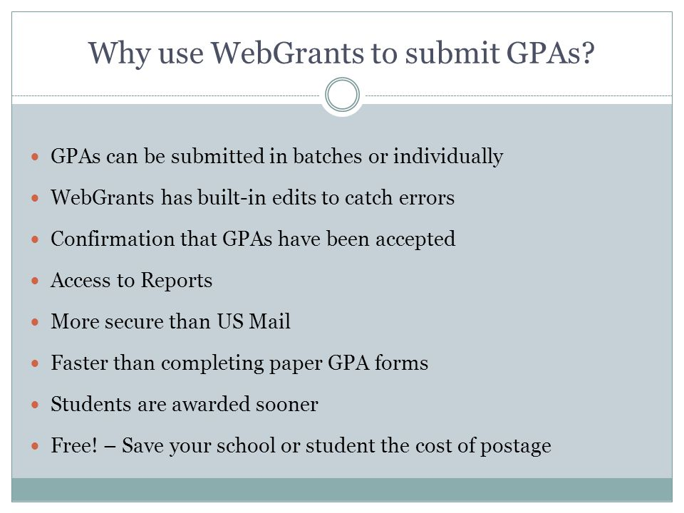 Why use WebGrants to submit GPAs