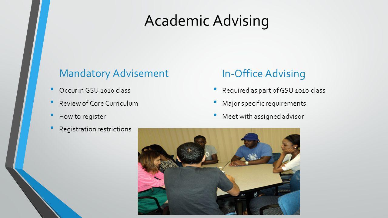 Academic Advising Mandatory Advisement In-Office Advising
