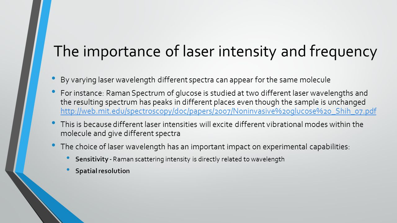 The importance of laser intensity and frequency
