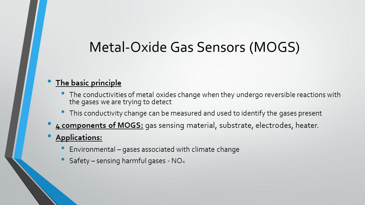 Metal-Oxide Gas Sensors (MOGS)