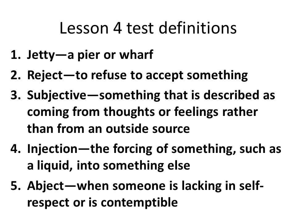 Lesson 4 test definitions