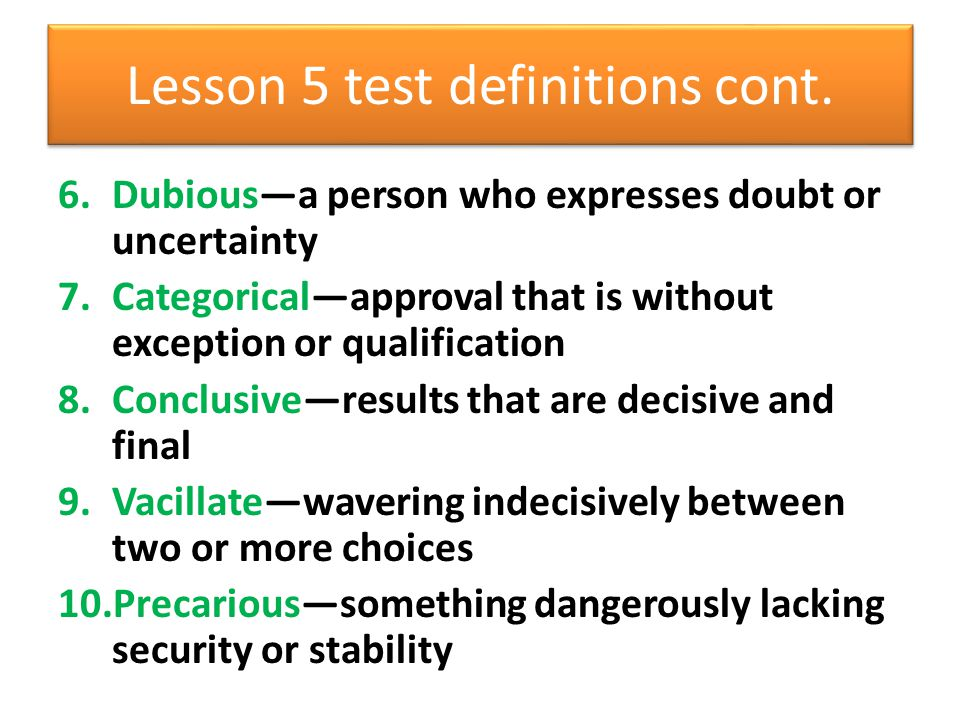 Lesson 5 test definitions cont.