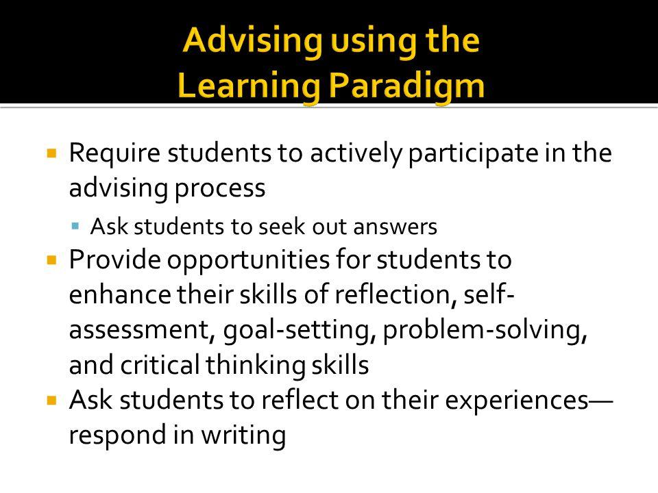 Advising using the Learning Paradigm