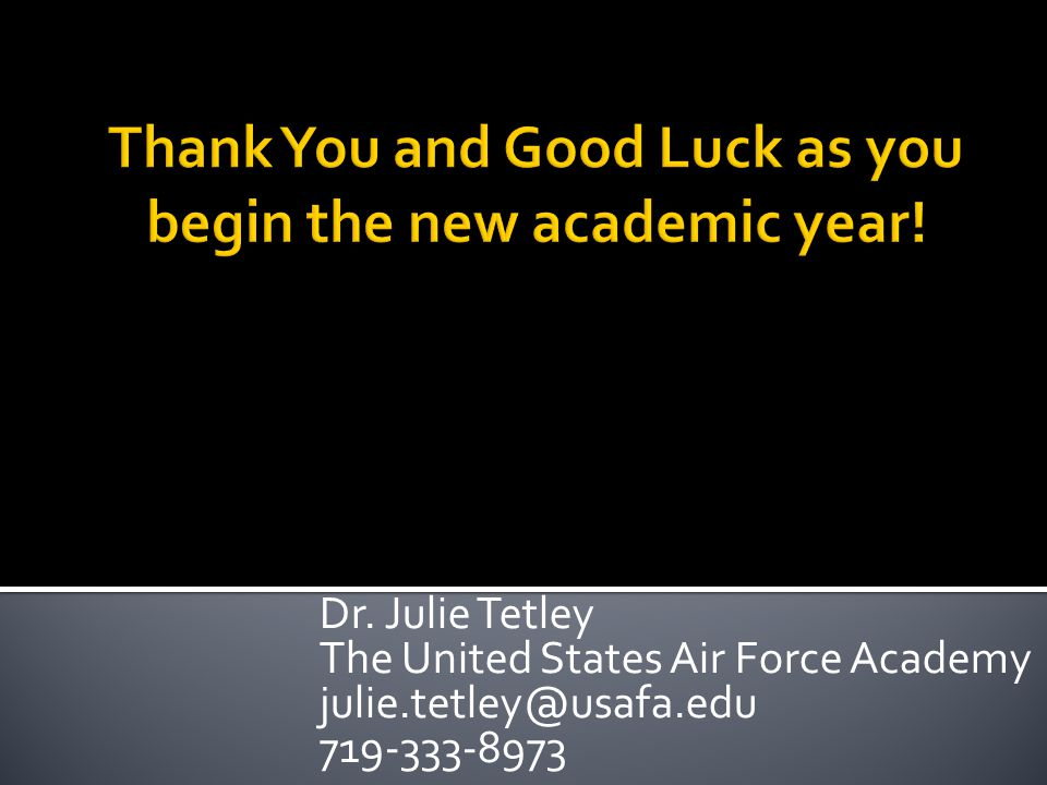 Thank You and Good Luck as you begin the new academic year!