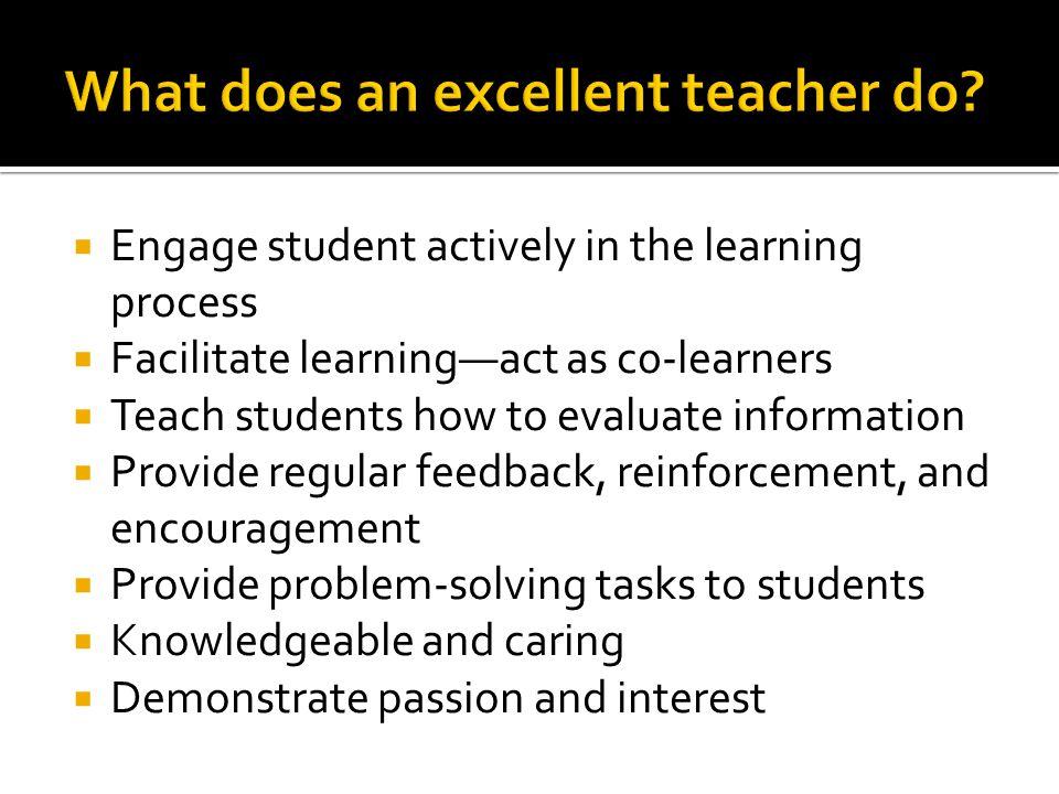 What does an excellent teacher do
