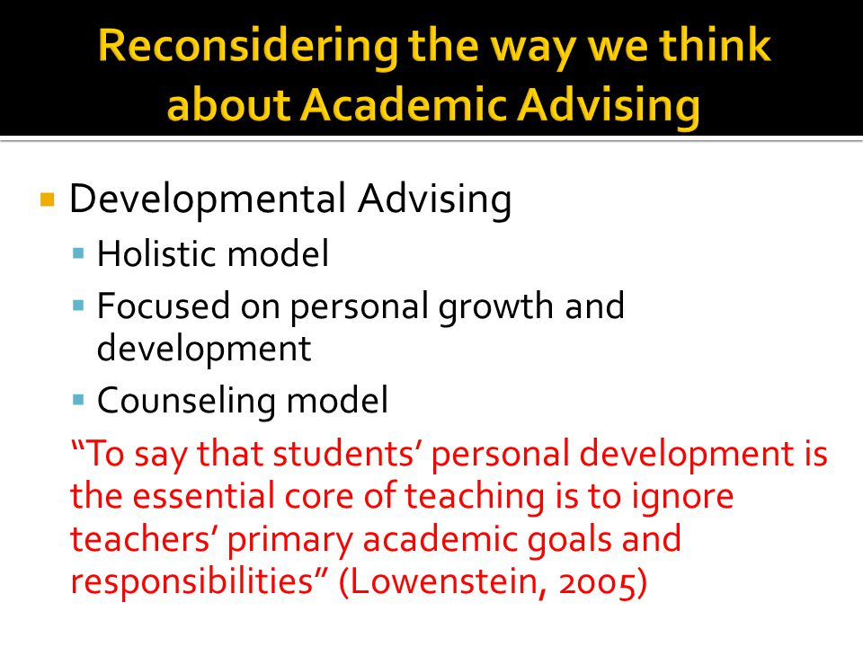 Reconsidering the way we think about Academic Advising