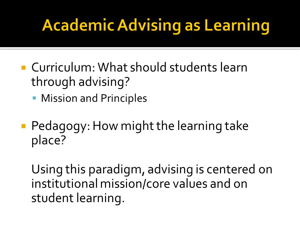 Academic Advising as Learning