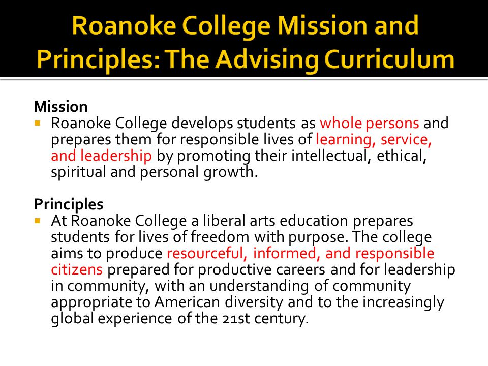 Roanoke College Mission and Principles: The Advising Curriculum