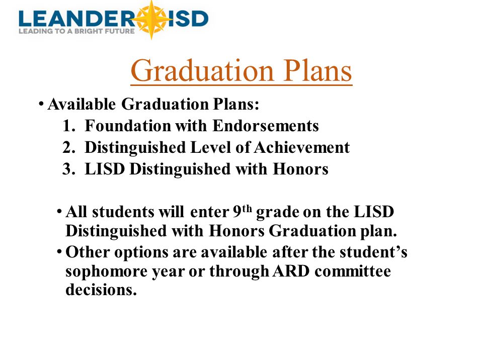 Graduation Plans Available Graduation Plans: