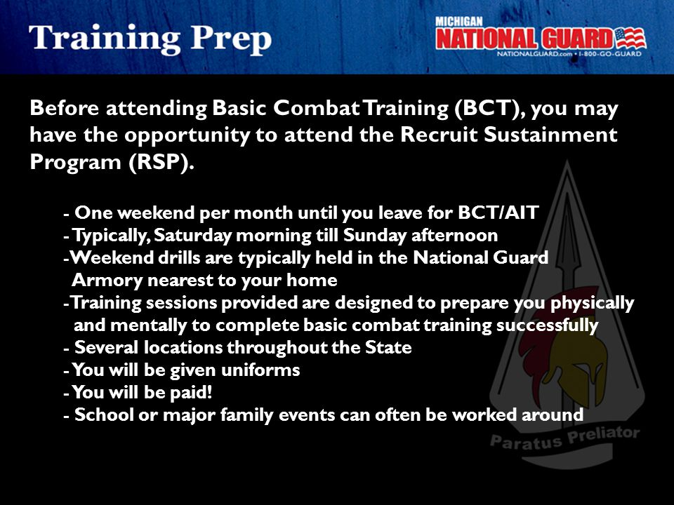 Before attending Basic Combat Training (BCT), you may