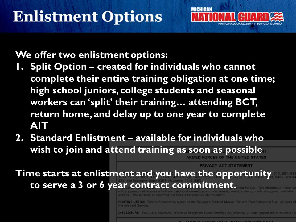 We offer two enlistment options: