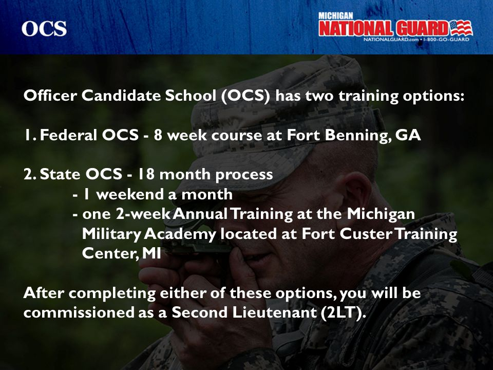Officer Candidate School (OCS) has two training options:
