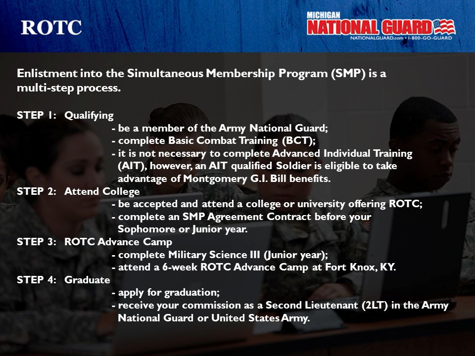 Enlistment into the Simultaneous Membership Program (SMP) is a